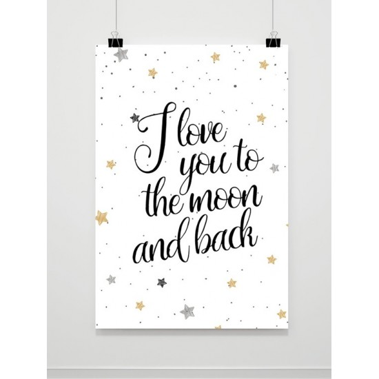 Plagát na stenu s nápisom LOVE YOU TO THE MOON AND BACK