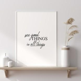 Minimalistický plagát na stenu s nápisom See good things